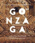 Libro Gonzaga. Studi, progetti e cantieri. Ediz. italiana e inglese