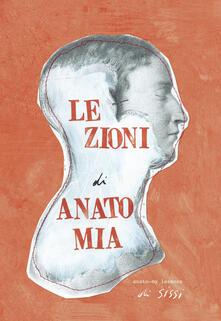 Promoartpalermo.it Lezioni di anato-mia. Ediz. italiana e inglese Image