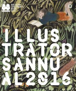 Illustrators annual 2016. Ediz. italiana