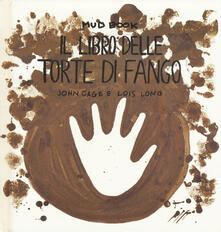 Grandtoureventi.it Mud book. Il libro delle torte di fango Image