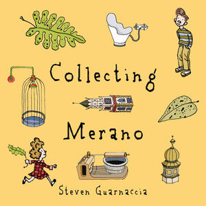Collecting Merano. Ediz. illustrata
