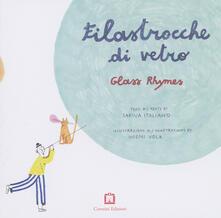 Tegliowinterrun.it Filastrocche di vetro-Glass rhymes. Ediz. bilingue Image