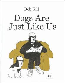 Ilmeglio-delweb.it Dogs are just like us Image