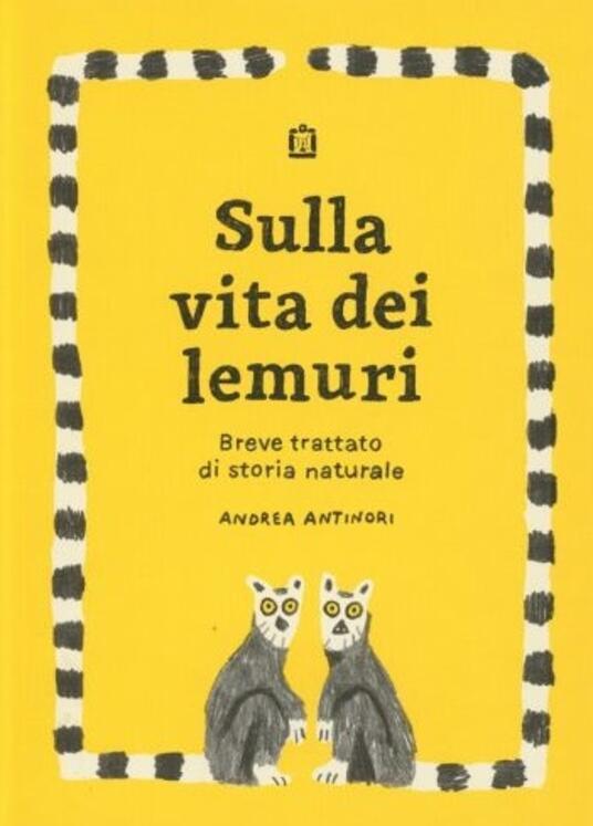 Sulla vita dei lemuri - Andrea Antinori - copertina
