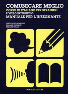 Warholgenova.it Comunicare meglio. Corso di italiano per stranieri. Livello intermedio. Manuale per l'insegnante Image