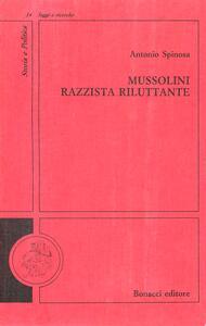 Mussolini razzista riluttante