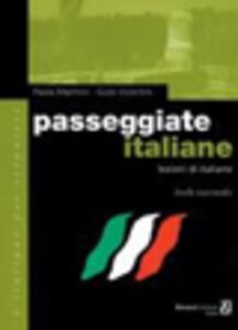 Passeggiate italiane. Lezioni di italiano. Livello intermedio