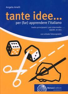 Tante idee... Per (far) apprendere l'italiano