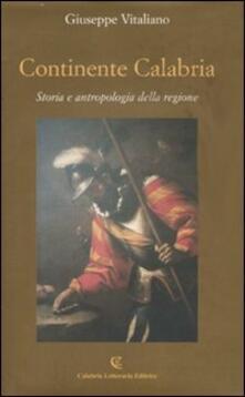 Equilibrifestival.it Continente Calabria. Storia e antropologia della regione Image