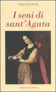 I seni di Sant'Agata