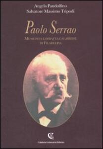 Paolo Serrao. Musicista e didatta calabrese di Filadelfia