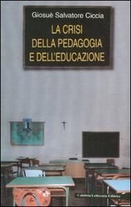 La crisi della pedagogia e dell'educazione