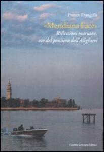 «Meridiana Face». Riflessioni mariane, eco del pensiero dell'Alighieri
