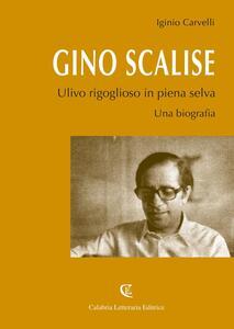 Gino Scalise. Ulivo rigoglioso in piena selva