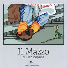 Luca Viapiana. Il mazzo. Catalogo della mostra (Local popular museum, Catanzaro, 17 ottobre 2015-17 gennaio 2016) - Luca Viapiana - copertina