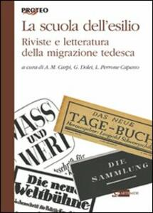 La scuola tedesca dell'esilio. Riviste e letteratura della migrazione tedesca