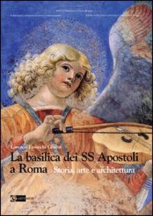 Mercatinidinataletorino.it La basilica dei SS Apostoli a Roma. Storia, arte e architettura Image