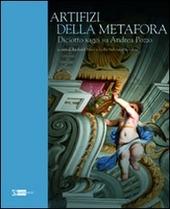 Artifizi della metafora. Saggi su Andrea Pozzo