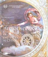 Pietro da Cortona e la Villa di Castel Fusano dai Sacchetti ai Chigi. Architettura, pittura, giardini, paesaggi