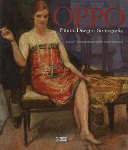 Libro Oppo. Pittura, disegno, scenografia