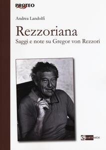 Libro Rezzoriana. Saggi e note su Gregor von Rezzori Andrea Landolfi
