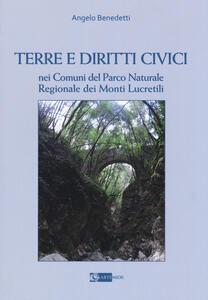 Terre e diritti civili nei comuni del parco naturale regionale dei Monti Lucretili - Angelo Benedetti - copertina