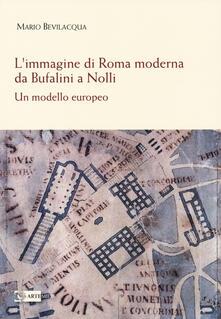 3tsportingclub.it L' immagine di Roma moderna. Da Bufalini a Nolli. Un modello europeo Image