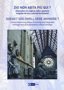 Winniearcher.com Dio non abita più qui? Dismissioni di luoghi di culto e gestione integrata di beni culturali ecclesiastici Image