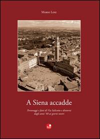 A Siena accadde - Losi Mario - wuz.it