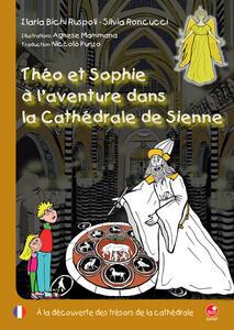 Théo et Sophie à l'aventure dans la cathédrale de Sienne. À la découverte des trésors de la cathédrale