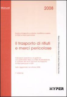 Il trasporto di rifiuti e merci pericolose.pdf