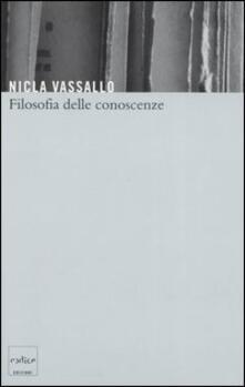 Filosofia delle conoscenze - Nicla Vassallo - copertina
