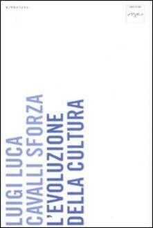 L' evoluzione della cultura - Luigi Luca Cavalli-Sforza - copertina