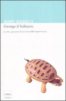 Antondemarirreguera.es George il solitario. La vita e amori di un'icona della sopravvivenza Image
