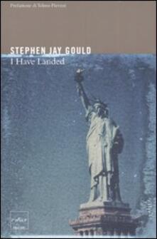 I have landed - Stephen Jay Gould - copertina
