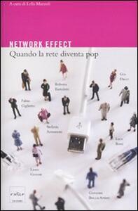 Network effect. Quando la rete diventa pop - copertina