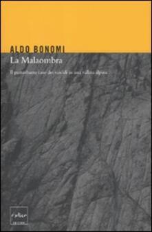 Criticalwinenotav.it La Malaombra. Il perturbante caso dei suicidi in una vallata alpina Image
