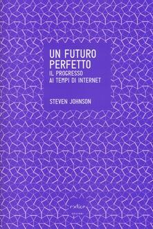 Amatigota.it Un futuro perfetto. Il progresso ai tempi di internet Image