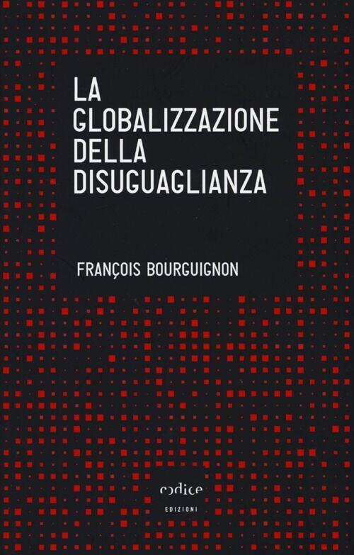 La globalizzazione della disuguaglianza