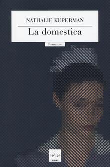 La domestica - Nathalie Kuperman - copertina