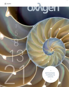 Radiospeed.it Oxygen. La scienza per tutti. Ediz. italiana e inglese. Vol. 22: L'efficienza moltiplica la crescita. Image