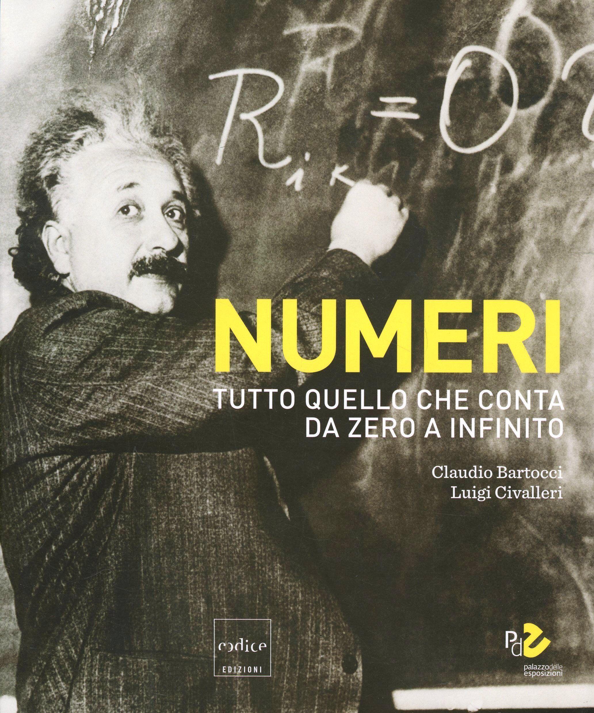 Numeri. Catalogo della mostra (Roma, 16 ottobre 2014-31 maggio 2015)