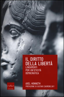 Il diritto della libertà. Lineamenti per un'eticità democratica - Axel Honneth - copertina