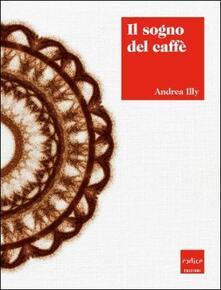 Antondemarirreguera.es Il sogno del caffè Image