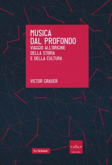 Premioquesti.it Musica dal profondo. Viaggio all'origine della storia e della cultura Image