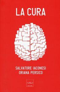 Libro La cura Salvatore Iaconesi , Oriana Persico
