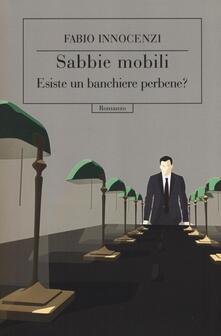 Amatigota.it Sabbie mobili. Esiste un banchiere perbene? Image