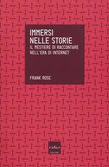Immersi nelle storie. Il mestiere di raccontare nellera di internet.pdf