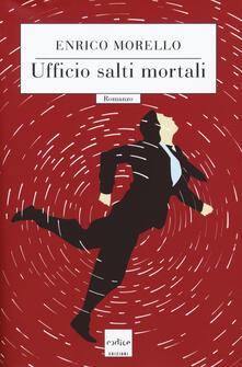 Ufficio salti mortali - Enrico Morello - copertina