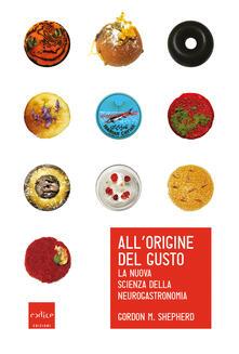Voluntariadobaleares2014.es All'origine del gusto. La nuova scienza della neurogastronomia Image